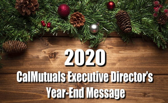 CalMutuals Executive Director's Year-End Message